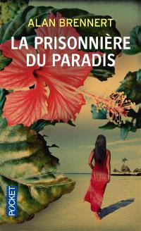 La prisonnière du paradis