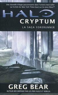 La saga Forerunner. Volume 1, Halo : Cryptum