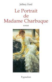 Le portrait de Mme Charbuque