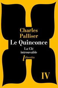 Le quinconce. Volume 4, La clé introuvable