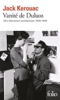 Vanité de Duluoz : une éducation aventureuse, 1935-1946