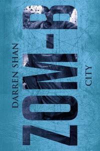 Zom-B. Volume 3, City
