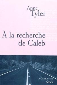 A la recherche de Caleb