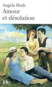 Amour et désolation
