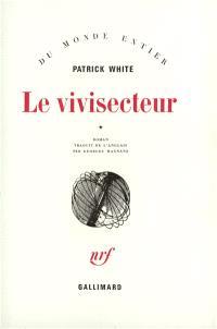 Le vivisecteur. Volume 1