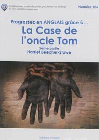 Progressez en anglais grâce à... La case de l'oncle Tom. Volume 2