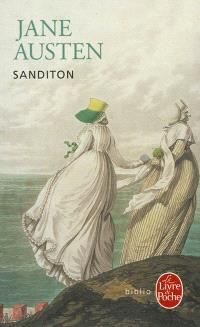 Sanditon : roman achevé par une autre dame
