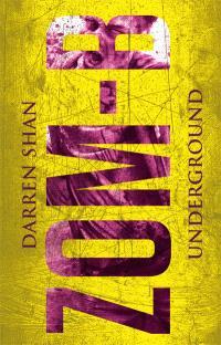 Zom-B. Volume 2, Underground