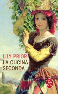 La cucina seconda : les recettes de Rosa pour la naissance, la mort et les éruptions du volcan