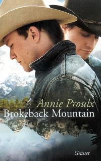 Brokeback mountain : extrait du recueil Les pieds dans la boue