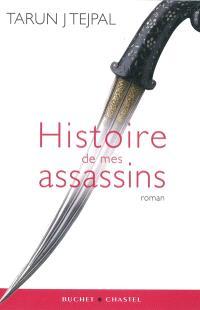 Histoire de mes assassins