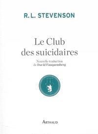 Le club des suicidaires : histoire du jeune homme aux tartelettes à la crème