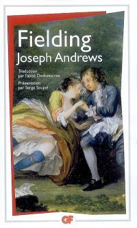 Les avantures de Joseph Andrews et du ministre Abraham Adams
