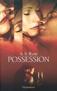 Possession : roman romanesque