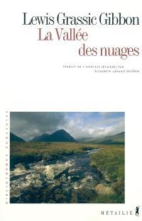 A Scots quair. Volume 2, La vallée des nuages