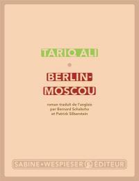 Berlin-Moscou : la peur des miroirs
