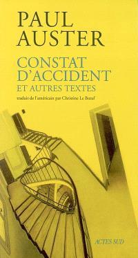 Constat d'accident : et autres textes