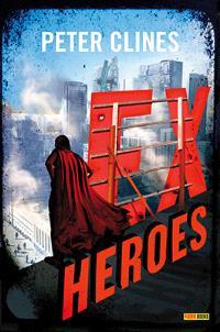 Ex-heroes. Volume 1