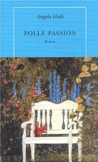 Folle passion