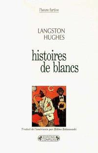 Histoires de Blancs