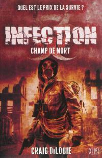 Infection. Volume 2, Champ de mort