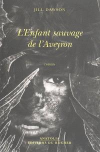 L'enfant sauvage de l'Aveyron