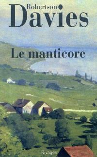 La trilogie de Deptford. Volume 2, Le manticore