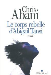 Le corps rebelle d'Abigail Tansi
