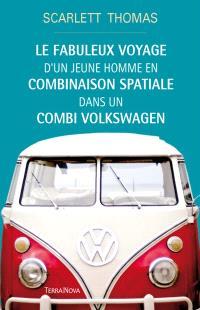 Le fabuleux voyage d'un jeune homme en combinaison spatiale dans un combi Volkswagen