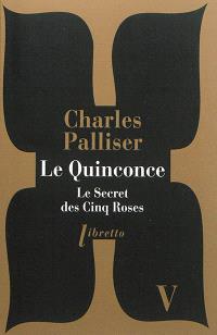 Le quinconce. Volume 5, Le secret des cinq roses