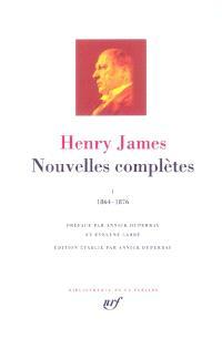 Nouvelles complètes. Volume 1, 1864-1876