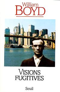 Visions fugitives : histoires, mémoires et canular