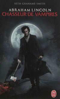 Abraham Lincoln, chasseur de vampires