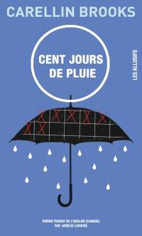 Cent jours de pluie