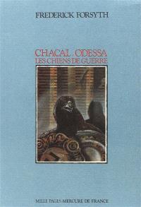 Chacal; Odessa; Les chiens de guerre