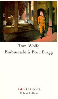 Embuscade à Fort Bragg
