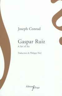 Gaspar Ruiz : a set of six