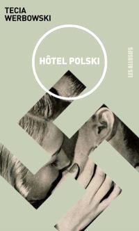 Hôtel Polski  : récit