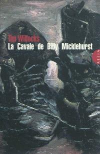 La cavale de Billy Micklehurst = Billy Micklehurst's run