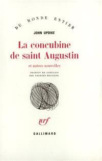 La concubine de saint Augustin : et autres nouvelles