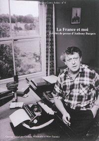 La France et moi : articles de presse d'Anthony Burgess