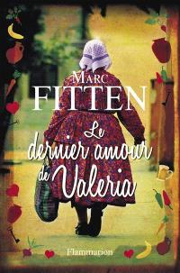 Le dernier amour de Valeria