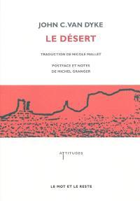 Le désert : nouvelles études sur les apparences de la nature