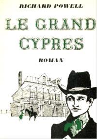 Le Grand cyprès