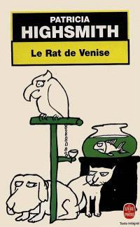 Le rat de Venise : et autres histoires de criminalité animale à l'intention des amis des bêtes