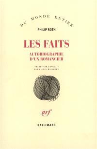 Les faits : autobiographie d'un romancier