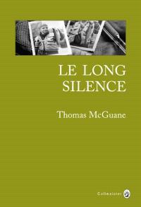 Le long silence : une vie à la pêche