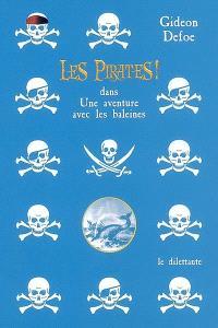 Les pirates ! dans une aventure avec les baleines