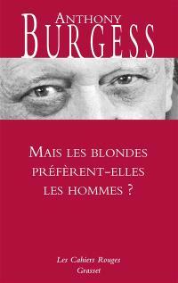 Mais les blondes préfèrent-elles les hommes ?