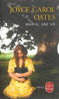 Marya, une vie
